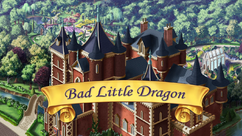 Bad Little Dragon title card