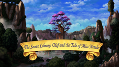 Olaf and the Tale of Miss Nettle title card