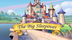 The Big Sleepover title card