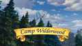 Camp Wilderwood title card.png