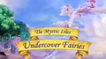 Undercover Fairies title card.png