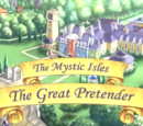 The Mystic Isles: The Great Pretender
