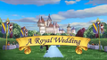 A Royal Wedding title card.png