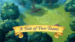 A Tale of Two Teams title card