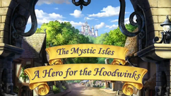 A Hero for the Hoodwinks title card