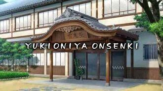 Yukioniya Onsenki (雪鬼屋温泉記) OP