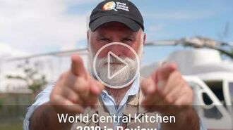 World Central Kitchen 2019 in Review
