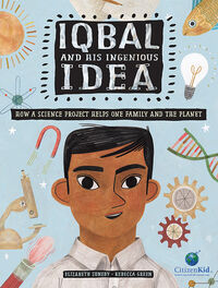 Iqbal and his Ingenious Idea ( book cover), 3-14-19 copy