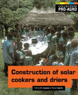 Construction of Solar Cookers and Driers - Pro-Agro