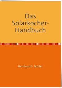 Das Solarkocher Handbuch