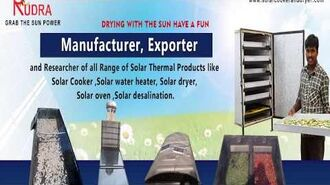 The range of solar dryers from Rudra Solar Energy