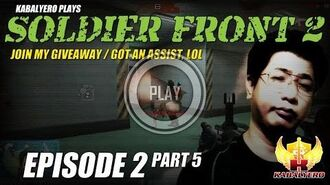 Soldier Front 2 Gameplay 2015 E2P5 Join My Giveaway Got An Assist, LOL