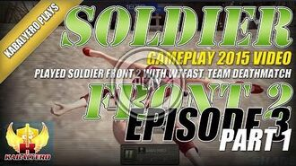 WTFast & Soldier Front 2 Gameplay E3P1 Played Soldier Front 2 With WTFast, Team Deathmatch & More