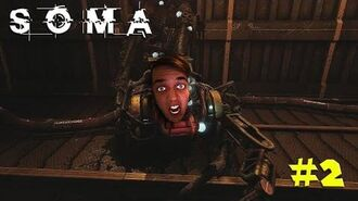 SOMA - Episode 2 BEWARE THE SPACE TURKEYS!!!