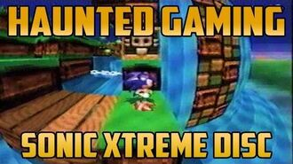 "Sonic Xtreme- A Strange Disc"" (Haunted Gaming)"