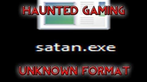 Haunted Gaming - Unknown Format (CREEPYPASTA)