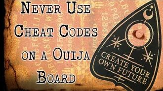 """Never Use Cheat Codes on a Ouija Board"" reading by MrCreepyPasta"