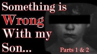 """There's Something Terribly Wrong With My Son (Parts 1 & 2)"" reading by Mr. Davis"