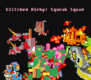 Glitched Kirby: Squeak Squad