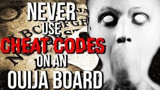 """Never Use Cheat Codes on a Ouija Board"" reading by CreepyPastaJr"