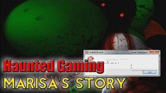 Haunted Gaming - Marisa's Story (CREEPYPASTA)