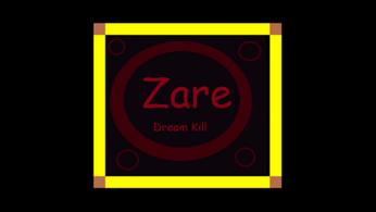 Zare Dream kill