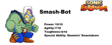 Sonic Boom Smash-Bot's Stats