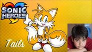 Tails Voice clips ~ William Corkery (Sonic Heroes)