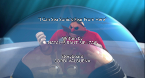 I Can Sea Sonic's Fear Title Card