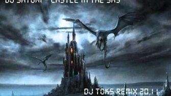 DJ Satomi - Castle In The Sky Remix 2011