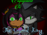 Engagement to the Crystal King