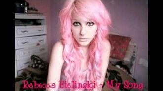 Rebecca Bielinski - My Song