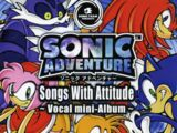 Sonic Adventure: Songs With Attitude Vocal Mini-Album