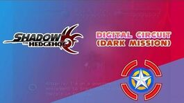 Digital Circuit (Dark Mission) - Shadow the Hedgehog