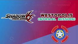 Westopolis (Normal Mission) - Shadow the Hedgehog