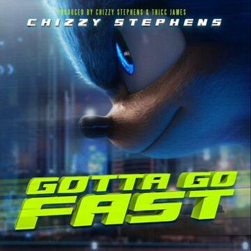 Gotta Go Fast Chizzy Stephens Song Sonic News Network Fandom