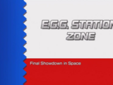 E.G.G. Station Zone/Gallery
