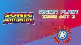 Secret Plant Zone Act 2 - Sonic Pocket Adventure