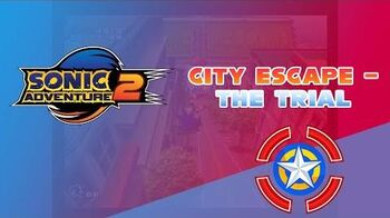 City Escape - The Trial - Sonic Adventure 2 demo