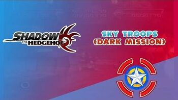 Sky Troops (Dark Mission) - Shadow the Hedgehog