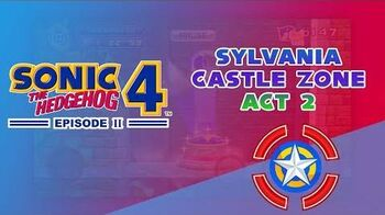 Sylvania Castle Zone Act 2 - Sonic 4 Episode II (Mobile)
