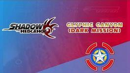 Glyphic Canyon (Dark Mission) - Shadow the Hedgehog
