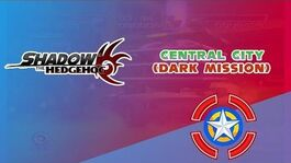 Central City (Dark Mission) - Shadow the Hedgehog