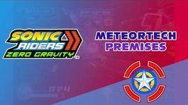 MeteorTech Premises - Sonic Riders Zero Gravity