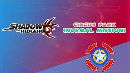 Circus Park (Normal Mission) - Shadow the Hedgehog
