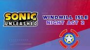 Windmill Isle Night Act 2 - Sonic Unleashed