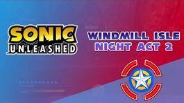 Windmill Isle Night Act 2 - Sonic Unleashed