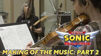 Team Sonic Racing - Making of the Music - Part 2