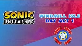 Windmill Isle Day Act 1 - Sonic Unleashed