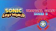 Tropical Coast Zone 2 - Sonic Lost World